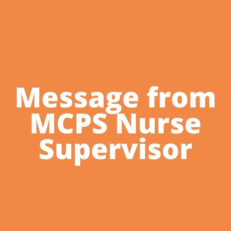 Message from Mrs. Mooney, MCPS Nurse Supervisor