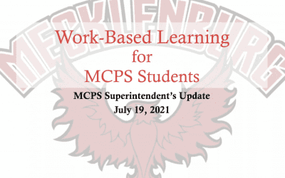 MCPS Work Based Learning Update (07/19/21)