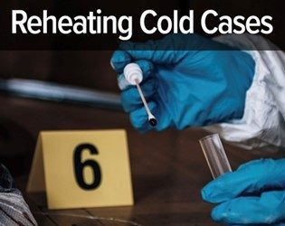 Reheating Cold Cases
